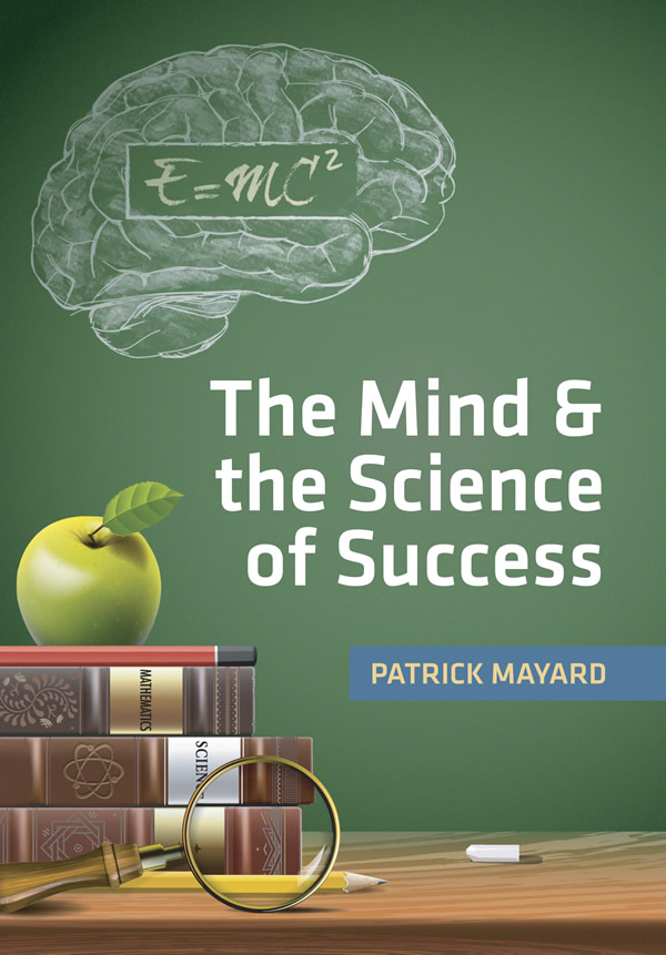 The Mind &amp the Science of Success